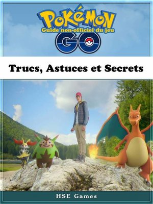 cover image of Guide non-officiel du jeu Pokémon Go Trucs, Astuces et Secrets