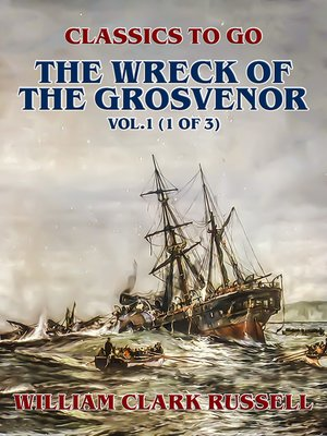 cover image of The Wreck of the Grosvenor, Volume1 (of 3)