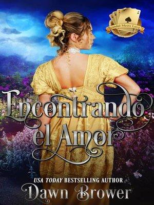 cover image of Encontrando el Amor