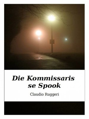cover image of Die Kommissaris se Spook