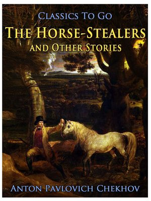 cover image of The Horse-Stealers and Other Stories