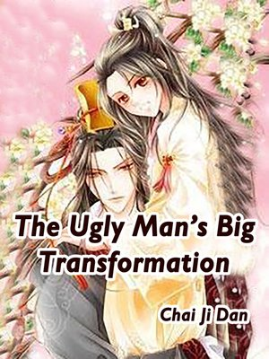cover image of The Ugly Man's Big Transformation