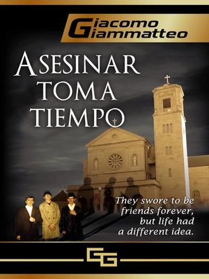cover image of Asesinar toma tiempo