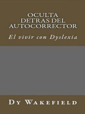 cover image of Oculta Detras Del Autocorrector