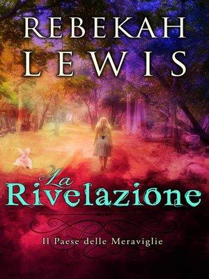 cover image of La rivelazione