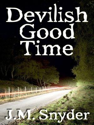 cover image of Devilish Good Time
