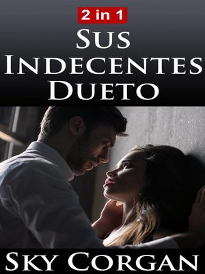 cover image of Sus Indecentes Dueto