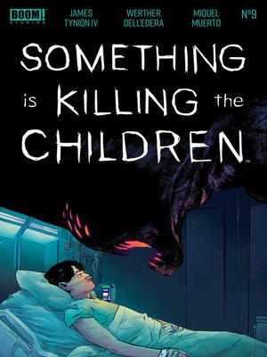 cover image of Something is Killing the Children, Issue 9