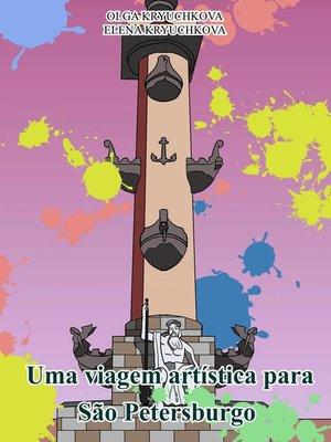 cover image of Uma viagem artística para São Petersburgo