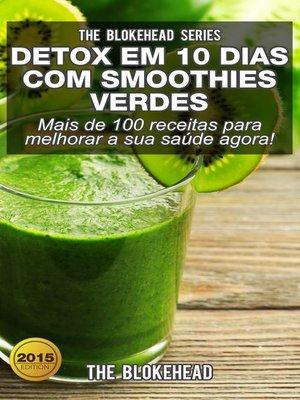 cover image of Detox em 10 dias com smoothies verdes