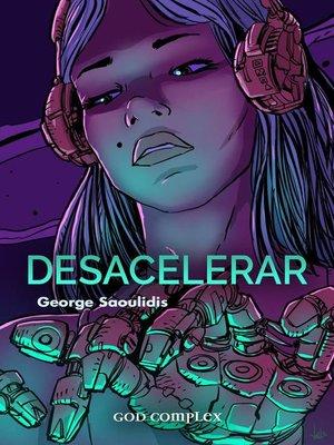 cover image of Desacelerar