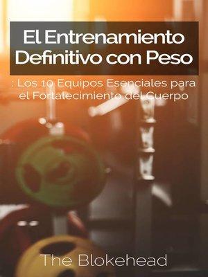 cover image of El Entrenamiento Definitivo con Peso