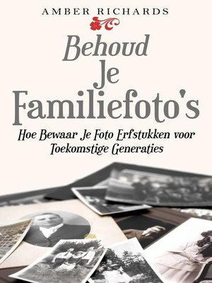 cover image of Behoud Je Familiefoto's