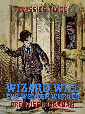 cover image of Wizard Will, the Wonder Worker