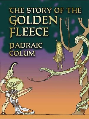 cover image of The Story of the Golden Fleece