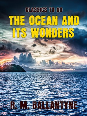 cover image of The Ocean and its Wonders