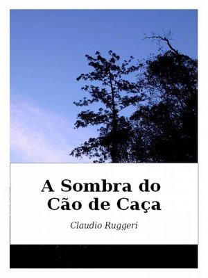 cover image of A Sombra do Cão de Caça