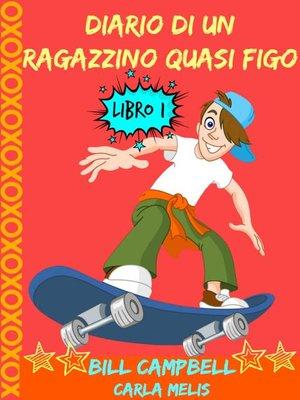 cover image of Diario Di Un Ragazzino Quasi Figo
