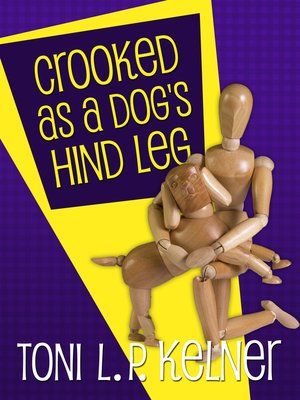 cover image of Crooked as a Dog's Hind Leg