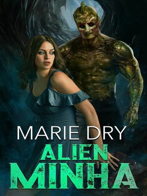 cover image of Alien Minha