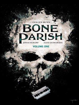 cover image of Bone Parish (2018), Volume 1