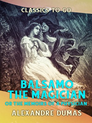 cover image of Balsamo the Magician or the Memoirs of a Physician