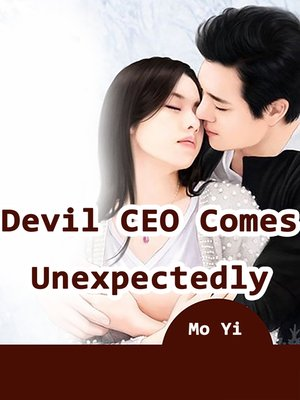 cover image of Devil CEO Comes Unexpectedly, Volume 2
