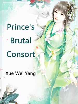 cover image of Prince's Brutal Consort