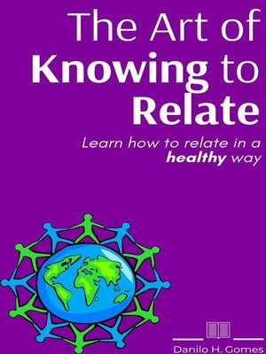 cover image of The Art of Knowing to Relate