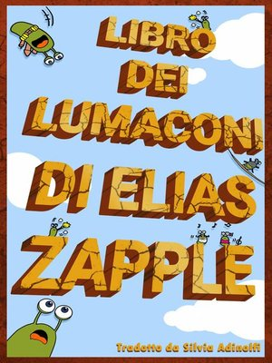 cover image of Libro dei lumaconi di Elias Zapple