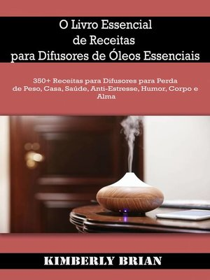 cover image of O Livro Essencial de Receitas para Difusores de Óleos Essenciais