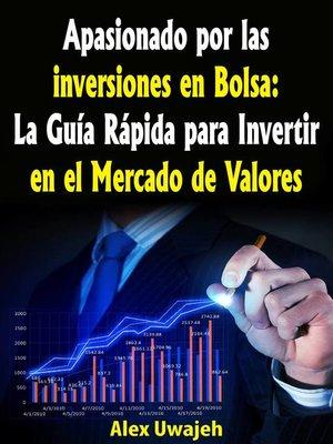 cover image of Apasionado por las inversiones en Bolsa
