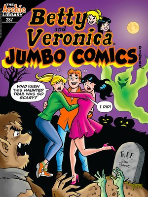 cover image of Betty & Veronica Double Digest #287