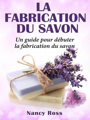 cover image of La fabrication du savon