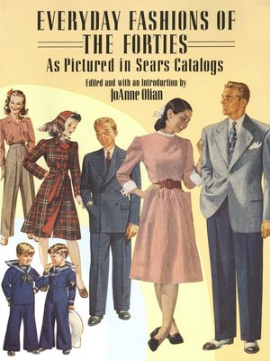cover image of Everyday Fashions of the Forties As Pictured in Sears Catalogs