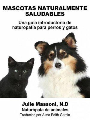 cover image of Mascotas naturalmente saludables