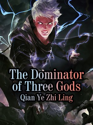 cover image of The Dominator of Three Gods