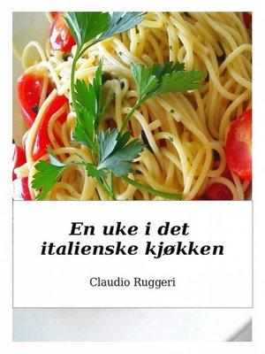 cover image of En uke i det italienske kjøkken
