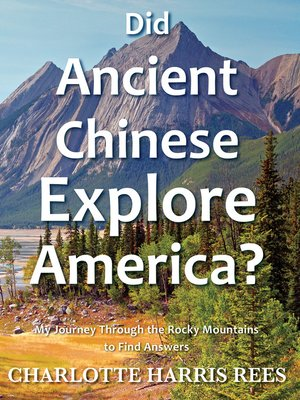 cover image of Did Ancient Chinese Explore America?