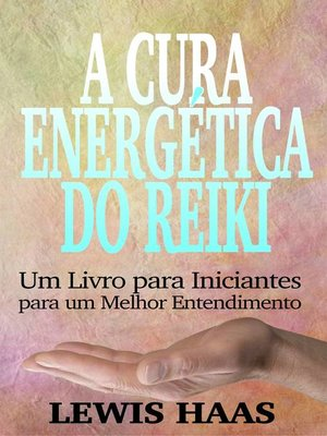 cover image of A Cura Energética do Reiki