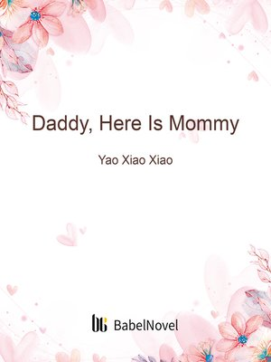cover image of Daddy, Here Is Mommy, Volume 13