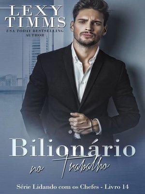 cover image of Bilionário no Trabalho