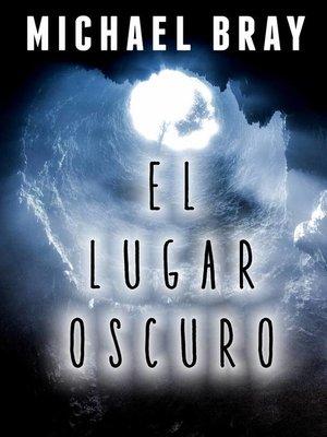 cover image of El lugar oscuro