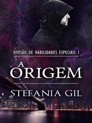 cover image of A Origem--Divisão de Habilidades Especiais 1