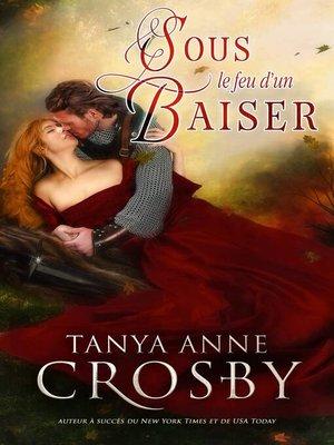 cover image of Sous le feu d'un baiser