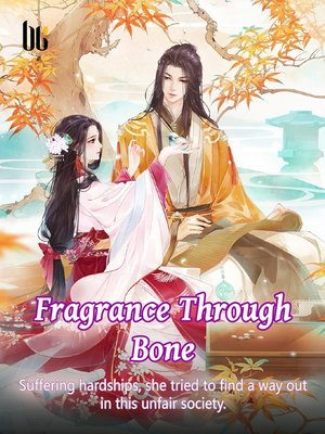 cover image of Fragrance Through Bone