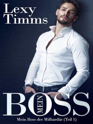 cover image of Mein Boss, der Milliardär (Teil 1)