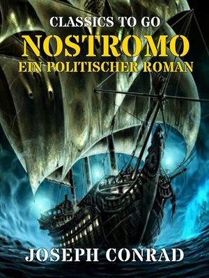 cover image of Nostromo Ein politischer Roman