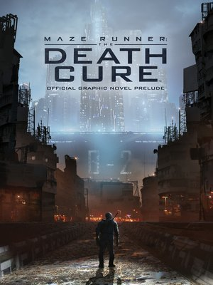 cover image of The Death Cure Official Graphic Novel Prelude
