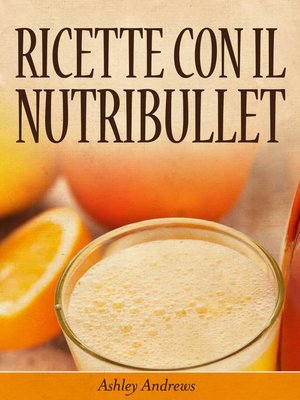cover image of Ricette con il Nutribullet